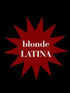 Blonde Latina